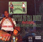 Gettin To Tha Money