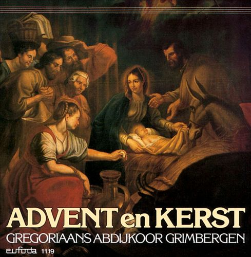 Gregorian High Days: Advent and Christmas