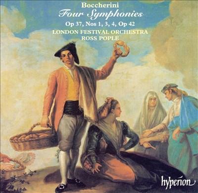Boccherini: Four Symphonies, Op. 37, Nos. 1, 3, 4, Op. 42