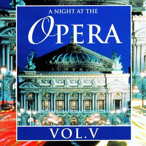 A Night at the Opera, Vol. 5