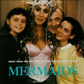Mermaids [Music From the Original Motion Picture Soundtrack]
