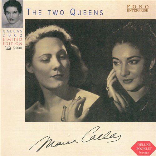 Callas-Tebaldi: The Two Queens