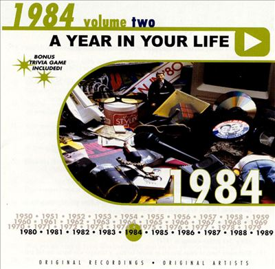 A Year in Your Life: 1984, Vol. 2