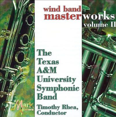 Wind Band Masterworks, Vol. 2