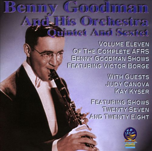 AFRS Benny Goodman Show, Vol. 11