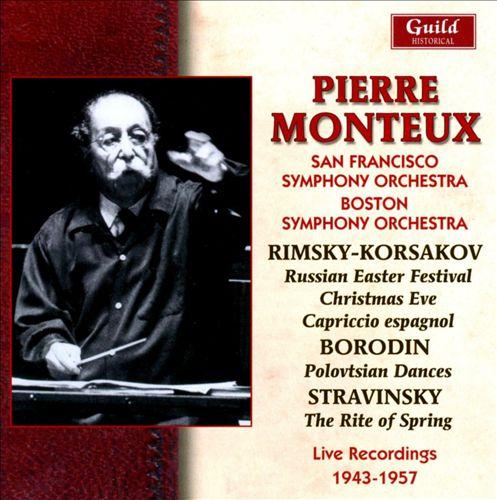Pierre Monteux Conducts Rimsky-Korsakov, Borodin, Stravinsky