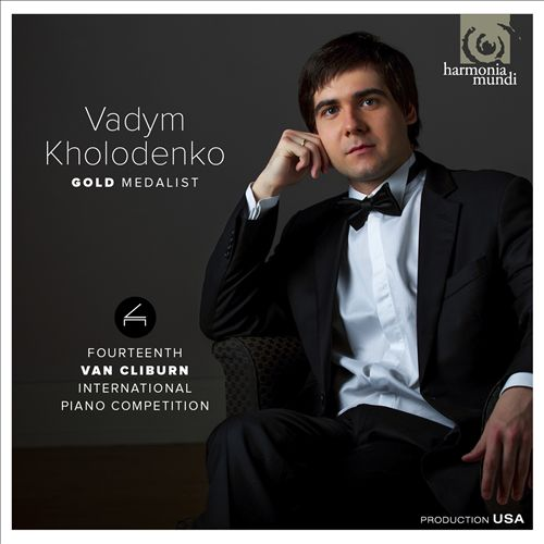 Vadym Kholodenko: Gold Medalist - 14th Van Cliburn International Piano Competition