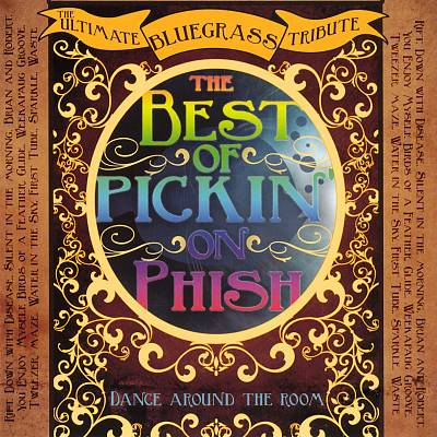 The Best of Pickin' on Phish