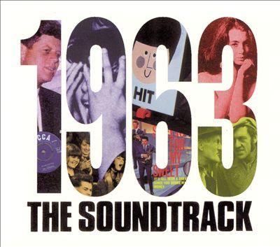 1963: The Soundtrack