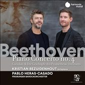 Beethoven: Piano Concerto No. 4; Coriolan & Die Geschöpfe des Prometheus Overtures