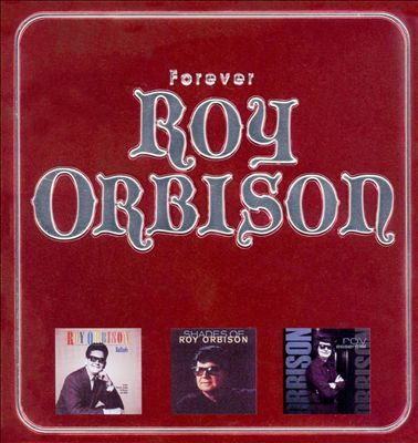 Forever Roy Orbison [Tin Can Edition]