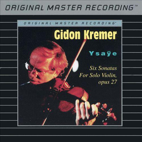 Ysaÿe: Six Sonatas for Solo Violin, Op. 27