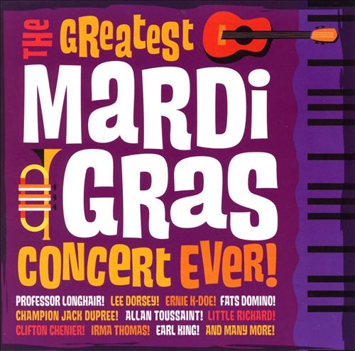 Greatest Mardi Gras Concert Ever!