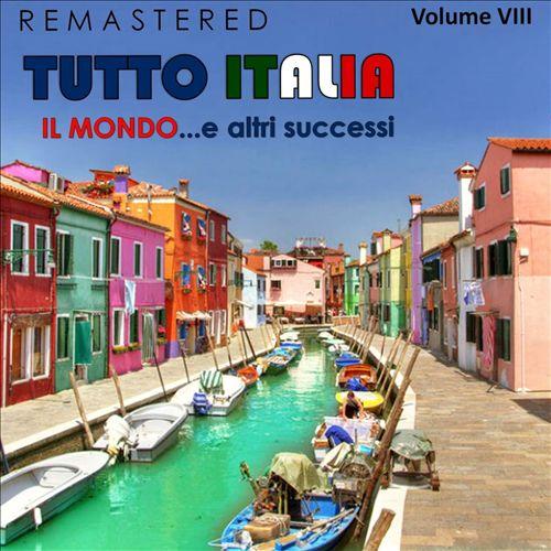 Tutto Italia, Vol. 8: Il Mondo... E altri Successi