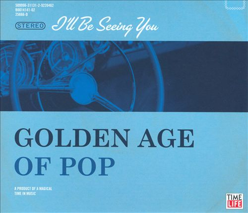 Golden Age of Pop: I'll Be Seeing You