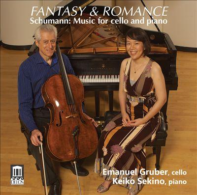 Fantasy & Romance: Schumann Music for Cello and Piano