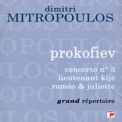 Prokofiev: Concerto No. 3; Lieutenant Kijé; Romeo & Juliette
