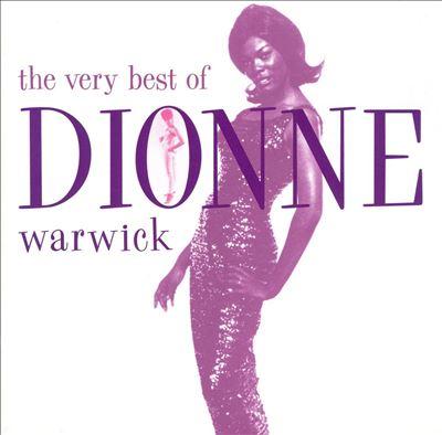 The Very Best of Dionne Warwick [Rhino]