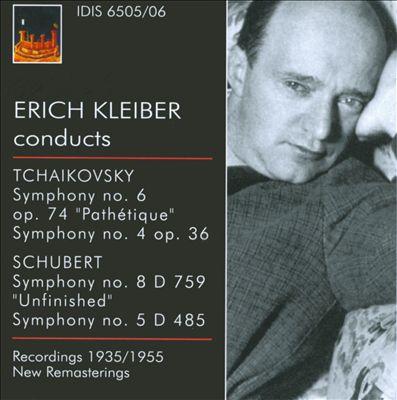 Tchaikovsky: Symphonies Nos. 6 & 4; Schubert: Symphonies Nos. 8 & 5