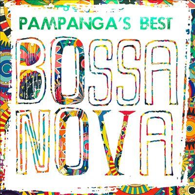 Pampanga's Best Bossa Nova