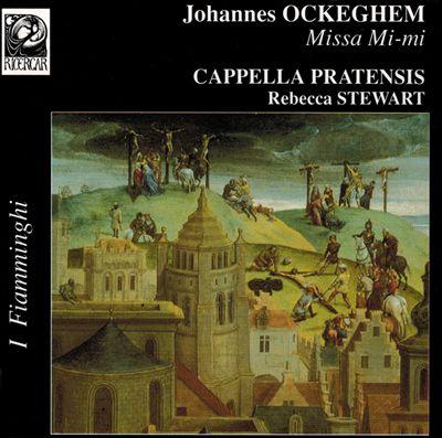 Johannes Ockeghem: Missa Mi-mi