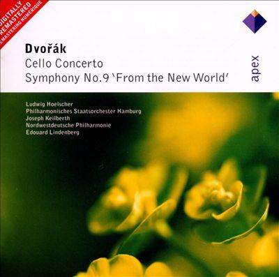 "Dvorák: Cello Concerto; Symphony No. 9 ""From the New World"""