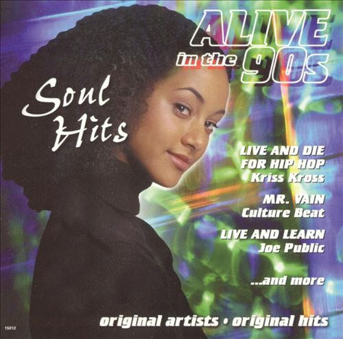 Alive in the 90's: Soul Hits, Vol. 6