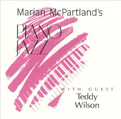 Marian McPartland's Piano Jazz with Guest Teddy Wilson [1985]