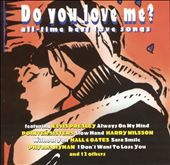 Do You Love Me?: All-Time Best Love Songs