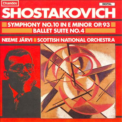 Dmitri Shostakovich:Symphony No. 10/Ballet Suite No. 4