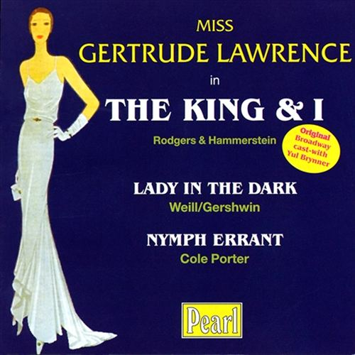 Gertrude Lawrence in The King & I, Lady in Dark & Nymph Errant