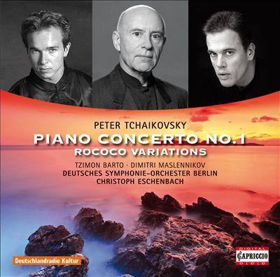 Tchaikovsky: Piano Concerto No.1; Rococo Variations