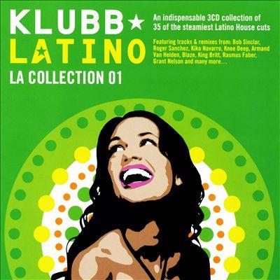 Klubb Latino: La Collection 01