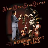 Hemidemisemiquaver: Buried Treasures of the Raymond Scott Big Band
