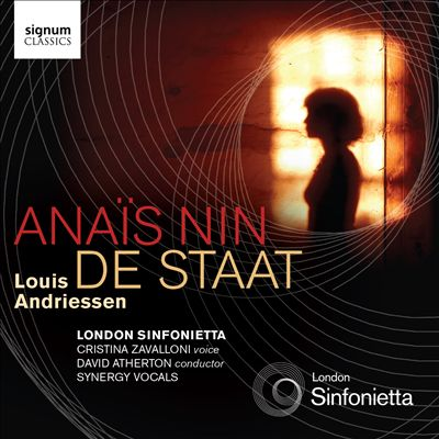 Louis Andriessen: Anaïs Nin; De Staadt