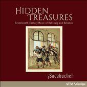 Hidden Treasures: Seventeenth-Century Music of Habsburg and Bohemia