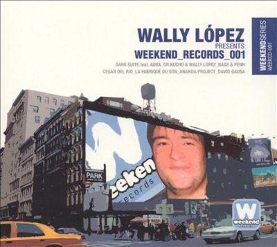 Wally López Presents  Weekend Records 001