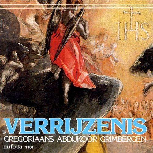 Verrijzenis: Chants from the Liturgy of the Dead