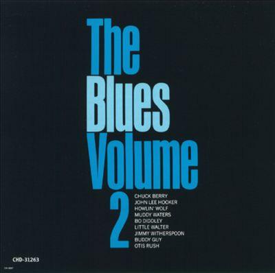 The Blues, Vol. 2 [Chess/MCA]
