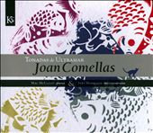 Joan Comellas: Tonadas de Ultramar
