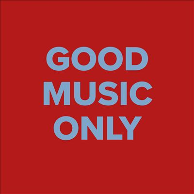 Good Music Only