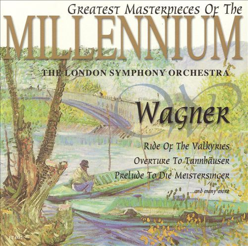 Wagner: Greatest Masterpieces of the Millennium