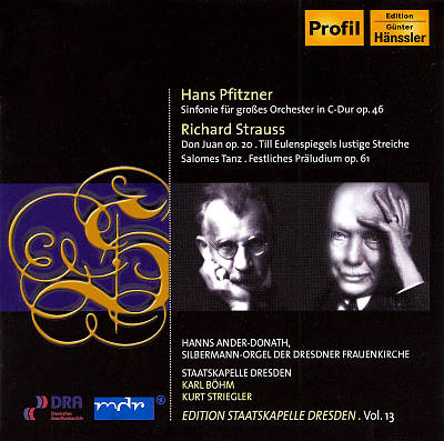 Hans Pfitzner: Sinfonie Op. 46; Richard Strauss: Don Juan, Op. 20; Till Eulenspiegles lustigue Streiche; Salomes Tanz