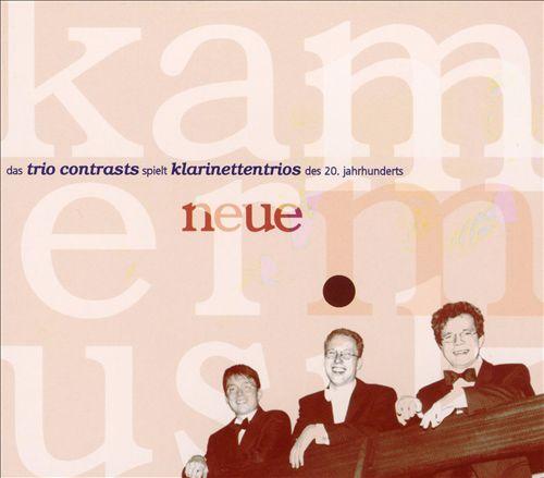 Das Trio Contrasts spielt Klarinettentrios des 20. Jahrhunderts