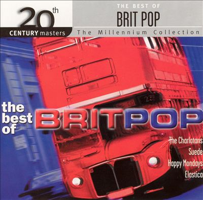 20th Century Masters - The Millennium Collection: Best of Brit Pop