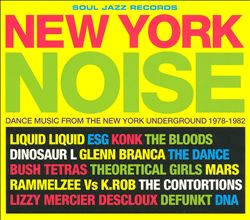 New York Noise: Dance Music from the New York Underground,1977-1982