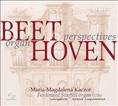 Beethoven: Organ Perspectives