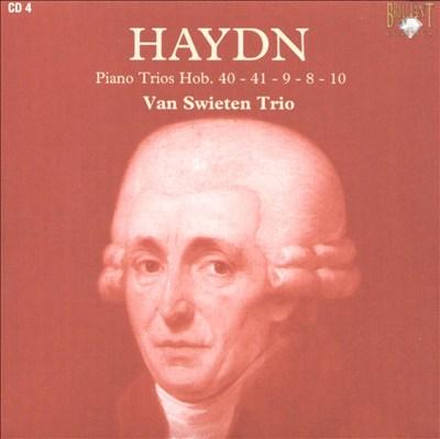 Haydn: Piano Trios Hob. 40 - 41 - 9 - 8 - 10