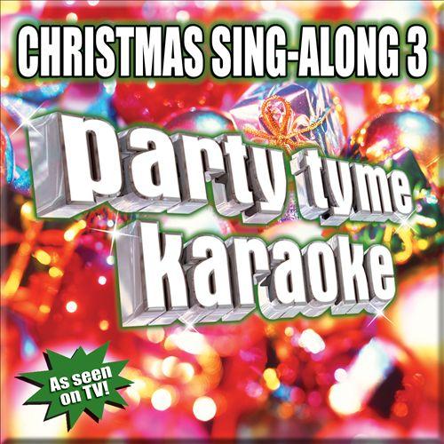 Party Tyme Karaoke: Christmas Sing-Along, Vol. 3