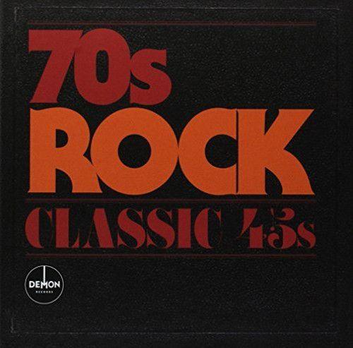 Classic 45s: 70s Rock